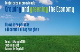 Conferenza Growing and greening the Economy Nuove idee per il G8 e il summit di Copenaghen